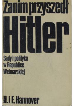 Zanim przyszedł Hitler