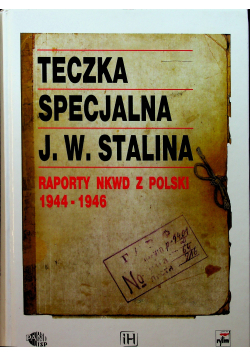 Teczka Specjalna J W Stalin