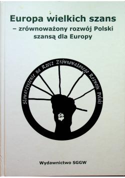 Europa wielkich szans zrównoważony rozwój Polski szansą dla Europy