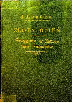 Złoty Dzień 1949 r. / Przygody w Zatoce San Francisko 1948 r.