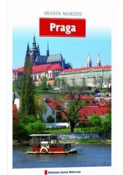 Miasta marzeń Praga