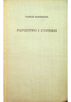 Papiestwo i  Cystersi