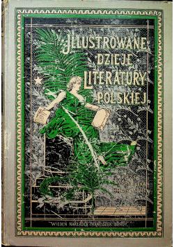 Illustrowane dzieje literatury polskiej tom czwarty