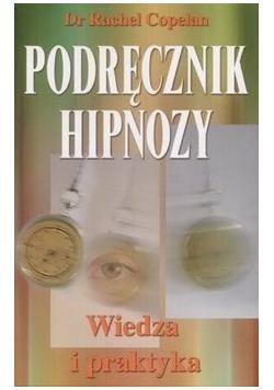 Podręcznik hipnozy Wiedza i praktyka