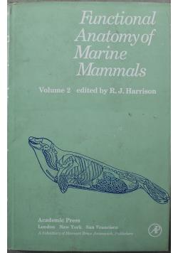 Functional Anatomy of Marine Mammals volume 2