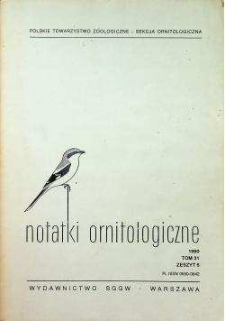 Notatki ornitologiczne 1990 Tom 31 Zeszyt 5