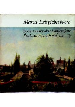 Życie towarzyskie i obyczajowe Krakowa w latach 18481863