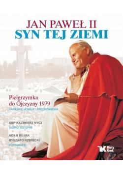 Jan Paweł II Syn tej ziemi