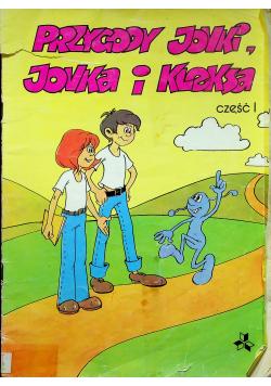 Przygody Jonki, Jonka i Kleksa. Część I
