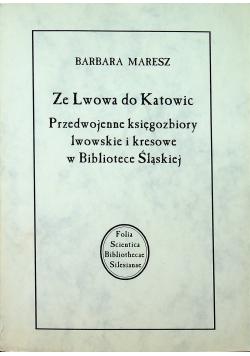Ze Lwowa do Katowic