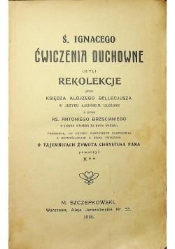 Ś Ignacego Ćwiczenia Duchowne czyli rekolekcje 1918 r