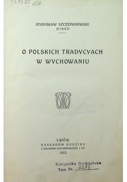 O Polskich tradycyach w wychowaniu 1912 r.