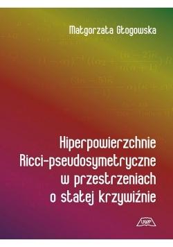 Hiperpowierzchnie Ricci - pseudosymetryczne w przestrzeniach o stałej krzywiźnie