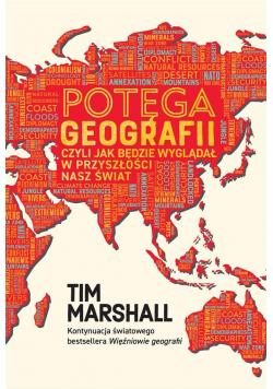 Potęga geografii, czyli jak będzie...