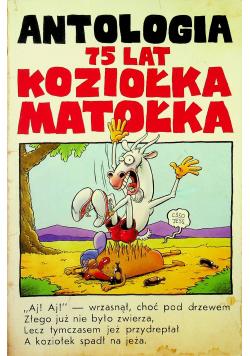 Antologia 75 lat Koziołka Matołka