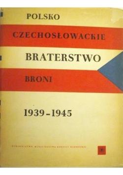 Polsko Czechosłowackie braterstwo broni w Drugiej Wojnie Światowej 1939 1945