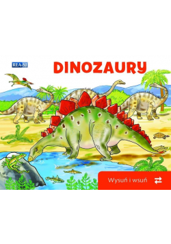 Wysuń/wsuń. Dinozaury