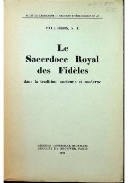 Le sacerdoce royal des fideles dans la tradition ancienne et moderne 1950 r.
