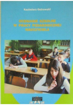 Ocenianie szkolne w pracy pedagogicznej nauczyciela