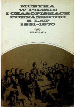Muzyka w prasie i czasopismach poznańskich z lat 1831 1870
