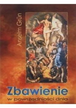 Zbawienie w powszedniości dnia
