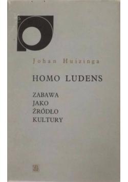 Homo ludens Zabawa jako źródło kultury.