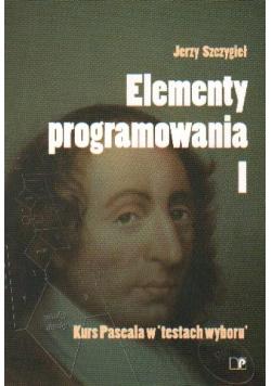 Elementy programowania I Kurs Pascala w testach wyboru