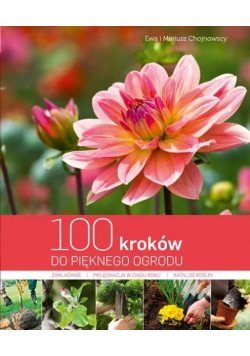 100 kroków do pięknego ogrodu