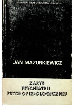 Zarys psychiatrii psychofizjologicznej