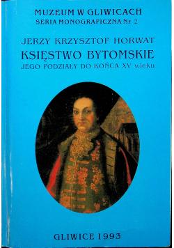 Księstwo bytomskie i jego podziały do końca XV w