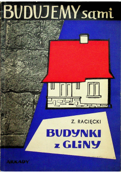 Budujemy sami Budynki z gliny