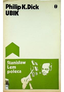 Stanisław Lem poleca Ubik