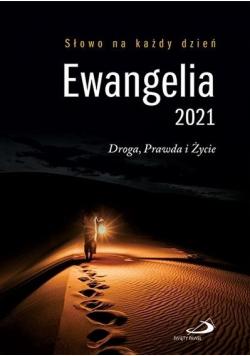 Ewangelia 2021 Droga Prawda i Życie