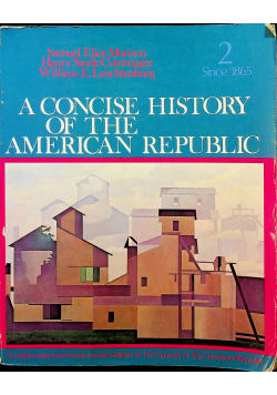 A concise history of the american republic 2