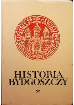 Historia Bydgoszczy Tom 1