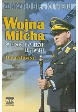 Wojna Milcha świetność i zmierzch Luftwaffe