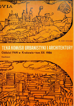 Teka komisji urbanistyki i architektury tom XX