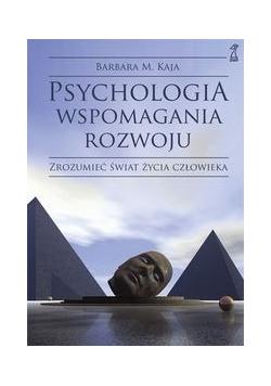 Psychologia wspomagania rozwoju
