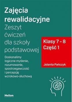 Zajęcia rewalidacyjne. Zeszyt ćwiczeń SP 7-8 cz.1