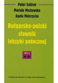 Bułgarsko - polski słownik leksyki potocznej tom 2 K - O
