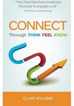 Connect through think feel know