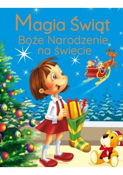 Magia Świąt. Boże Narodzenie na świecie