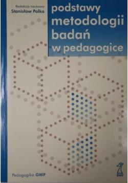 Podstawy metodologii badań w pedagogice