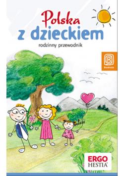 Polska z dzieckiem  Bezdroża