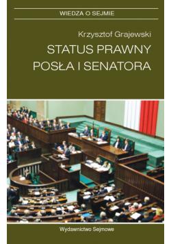 Status prawny posła i senatora plus dedykacja Grajewskiego