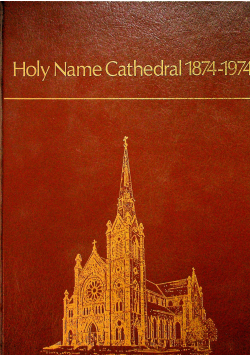 Holy Name Cathedral  1874 1974