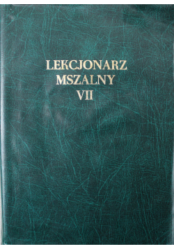 Lekcjonarz mszalny VII