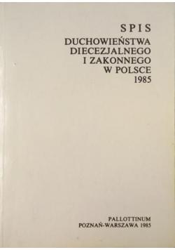 Spis duchowieństwa diecezjalnego i zakonnego w Polsce 1985