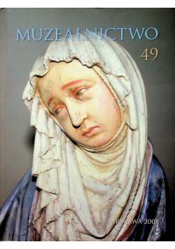 Muzealnictwo 49