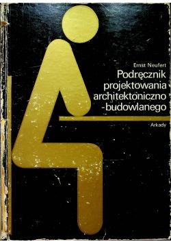 Podręcznik projektowania architektonicznego budowlanego